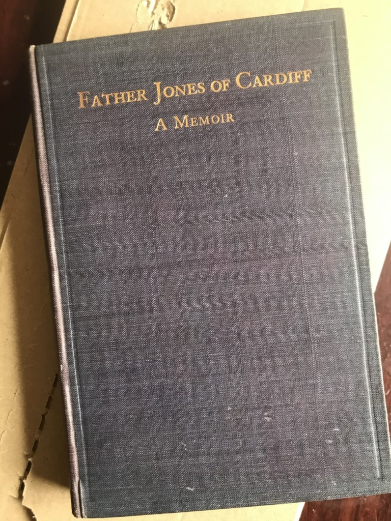 Cover of book with title Father Jones of Cardiff a Memoir